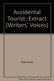 Writers' Voices: Selected from the Accidental Tourist