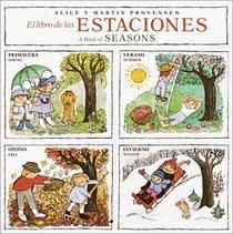 El Libro De Las Estaciones: The Book of Seasons (English/Spanish) (Pictureback(R))