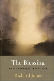 The Blessing: New and Selected Poems