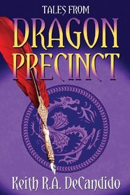 Tale from Dragon Precinct