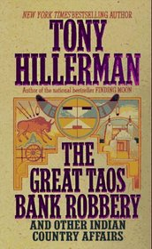 The Great Taos Bank Robbery: and Other Indian Country Affairs
