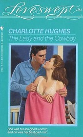The Lady and the Cowboy (Loveswept, No 494)
