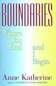 Boundaries: Where You End and I Begin