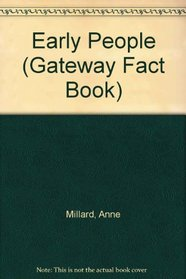 Early People (Gateway Fact Book)