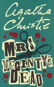 Mrs. McGinty's Dead (Hercule Poirot, Bk 28) (aka Blood Will Tell)