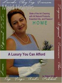 Maid Holistic: Au Natural Cleaning