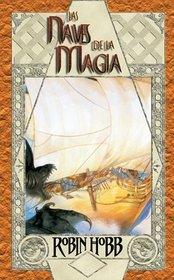 Las Naves De La Magia/ Ship of Magic (Solaris Fantasia) (Spanish Edition)
