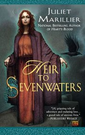 Heir to Sevenwaters (Sevenwaters, Bk 4)