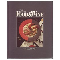The Best of Food & Wine: 1986 Collection.
