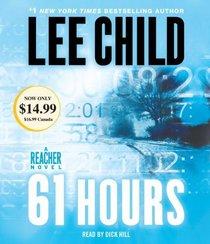 61 Hours (Jack Reacher, Bk 14) (Audio CD) (Abridged)