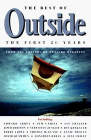 The Best of Outside : The First 20 Years (Vintage Departures)