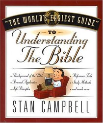 The World's Easiest Guide to Understanding the Bible (World's Easiest Guides)