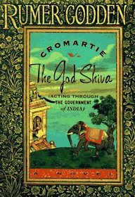 Cromartie V the God Shiva Acting Through the Government of India : A Novel