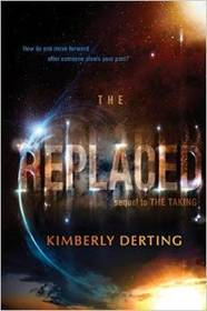 The Replaced (Taking, Bk 2)