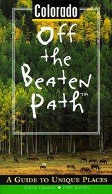 Colorado Off the Beaten Path: A Guide to Unique Places
