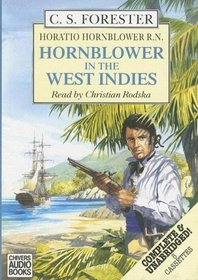 Hornblower in the West Indies: An Horatio Hornblower Adventure (Horatio Hornblower Adventures)