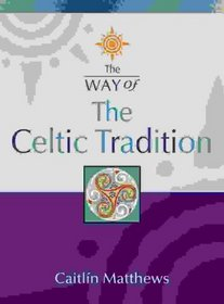 The Way of - The Celtic Tradition