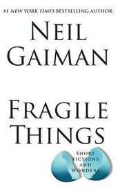 Fragile Things LP