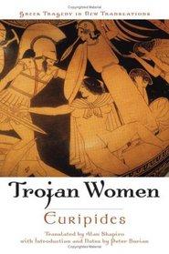Trojan Women (Greek Tragedy in New Translations)