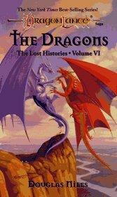 The Dragons (Dragonlance: Lost Histories, Vol. 6)