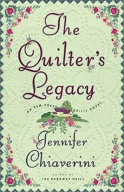The Quilter's Legacy (Elm Creek Quilts, Bk 5)