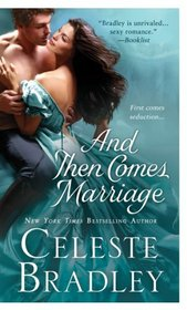And Then Comes Marriage (Wicked Worthingtons, Bk 2)