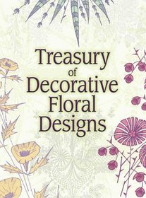 Treasury of Decorative Floral Designs (Pictorial Archive Series)