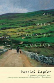 An Irish Country Doctor (aka The Apprenticeship of Doctor Laverty) (Irish Country, Bk 1)