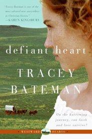 Defiant Heart (Westward Hearts, No.  1)