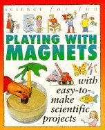 Science For Fun: Magnets
