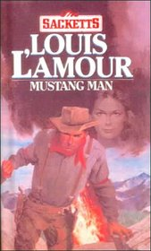 Mustang Man (Sacketts, Bk 13)