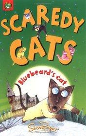 Bluebeard's Cat (Scaredy Cats )