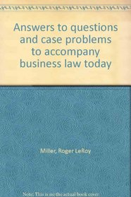 Answers to questions and case problems to accompany business law today