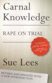 Carnal Knowledge: Rape on Trial