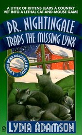 Dr. Nightingale Traps the Missing Lynx (Deirdre Quinee Nightingale, Bk 10)