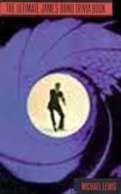 The Ultimate James Bond Trivia Book: A Citadel Quiz Book (Citadel Quiz Book Series)