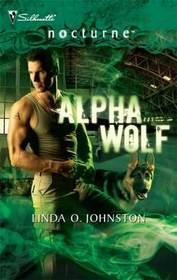Alpha Wolf (Alpha Force, Bk 1) (Silhouette Nocturne, No 56)