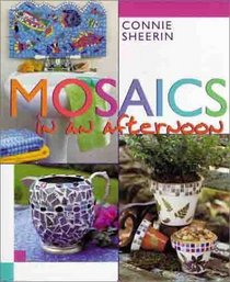 Mosaics in an afternoon (In An Afternoon)