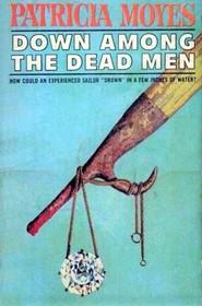 Down Among the Dead Men (Henry Tibbett, Bk 2) (Large Print)