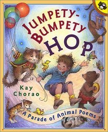 Jumpetybumpety Hop: A Parade of Animal Poems