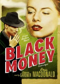 Black Money (A Lew Archer Mystery)