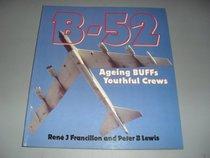 B-52: Aging BUFFs, Youthful Crews (Osprey Colour  Series)