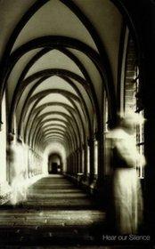 Hear our silence: A portrait of the Carthusians
