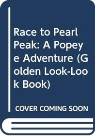 Race to Pearl Peak: A Popeye Adventure (Golden Look-Look Book)