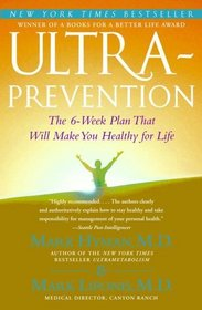 Ultraprevention : The 6-Week Plan That Will Make You Healthy for Life