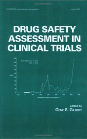 Drug Safety Assessment in Clinical Trials (Statistics: a Series of Textbooks and Monogrphs)