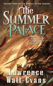 The Summer Palace (Annals of the Chosen, Bk 3)