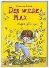 Der wilde Max trickst alle aus. ( Ab 8 J.).