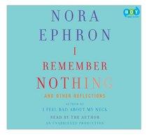 I Remember Nothing [Unabridged] [Audio Book]