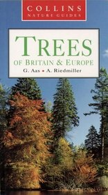 Collins Nature Guide Trees of Britain  Europe (Collins Nature Guide)
